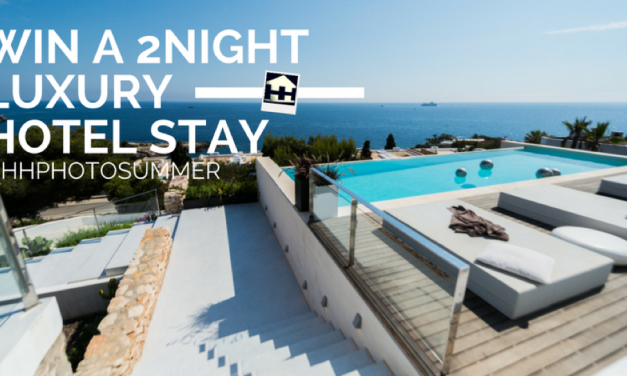 Win a 2-Night Luxury Hotel Stay or a Gourmet Dinner for Two! Join the HHPHOTOSUMMER Contest